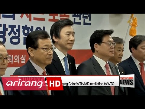 Ruling party, gov't consider bringing China's THAAD retaliation to WTO