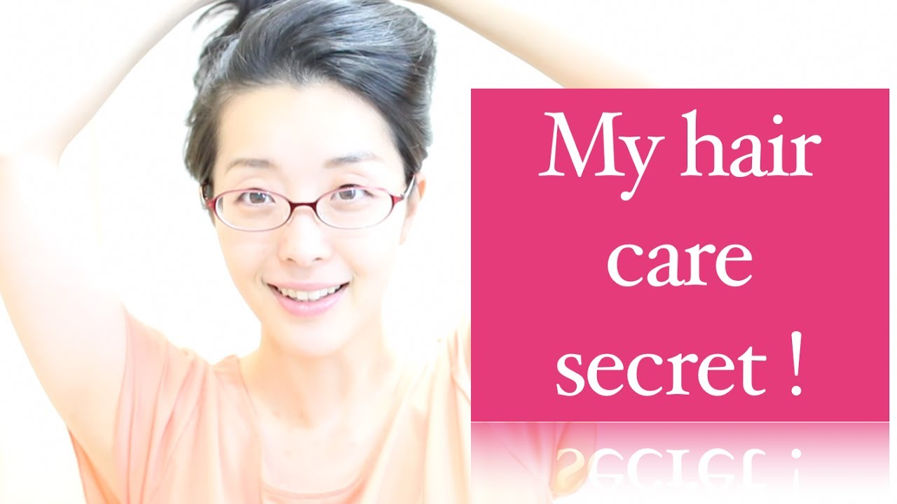 My Hair Care Secrets (私のヘアケアの秘密) Doovi