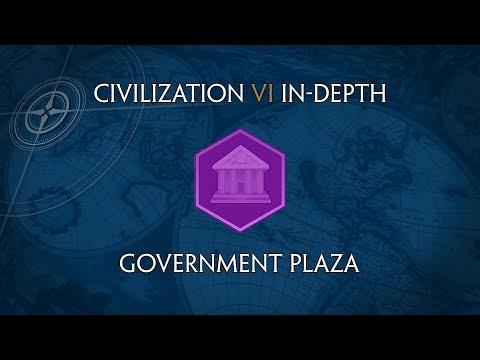 Civilization VI In-Depth: Government Plaza