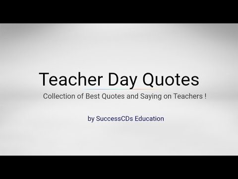 Teacher Day Quotes - Best Quotes on Teachers