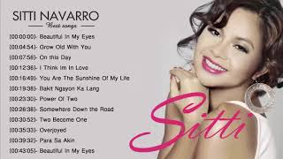 Sitti Navarro Nonstop Songs 2019 -  Best Opm Tagalog Love Songs Of All Time