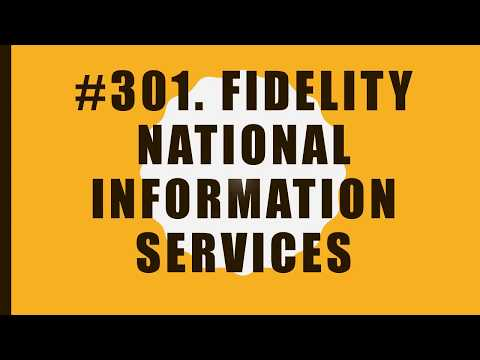 #301 Fidelity National Information Services|10 Facts|Fortune 500|Top companies in United States