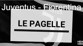 PAGELLE JUVENTUS - FIORENTINA