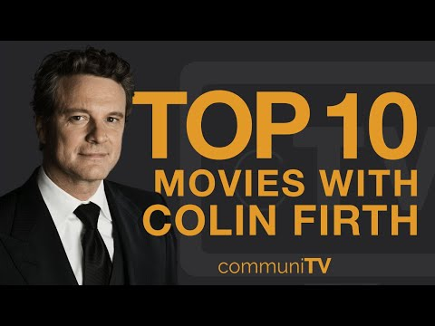 Top 10 Colin Firth Movies