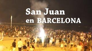 La noche más corta y ruidosa del año en BARCELONA   SAN JUAN (Sant Joan)