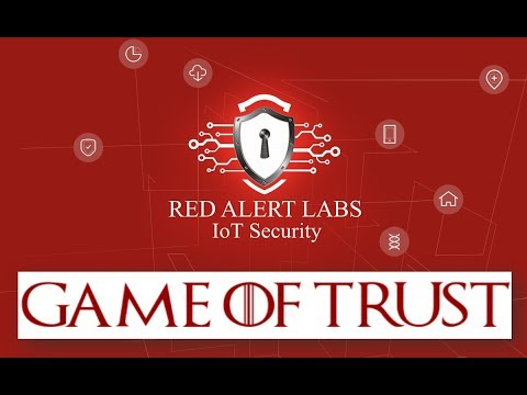 ASC2018 - IoT Security - Game of Trust