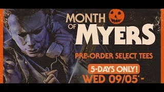 Welcome to Fright Rags: Month of Myers Collection