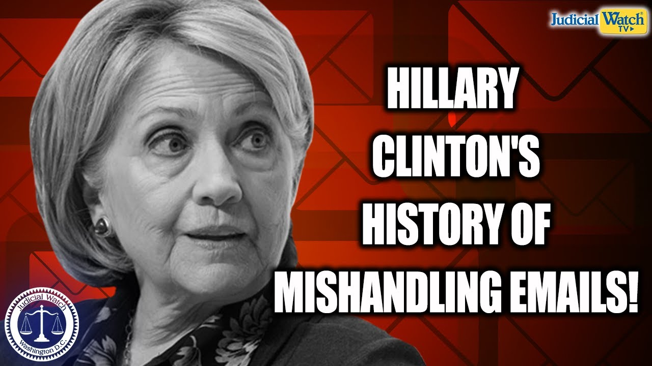 Tom Fitton: Hillary Clinton's Mishandling of Missing Emails Dates Back to the Clinton White Hou