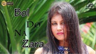 Bol Do Na Zara - Female Cover Version By Susmita Ghosh(HD-1080P)   @VoiceOf Susmita   Armaan Malik