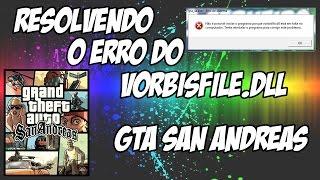 Como resolver o erro do vorbisfile.dll GTA San Andreas