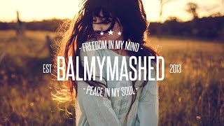 Balmymashed - Freedom in my mind, peace in my soul. » Facebook: htt...