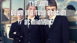 The Jam - Down in a Tube Station at Midnight