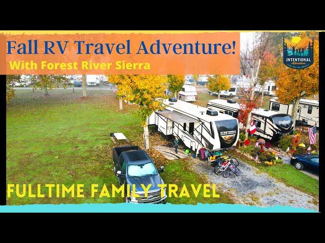 Fall RV Travel Adventure | Fulltime Family Travel | Forest River Sierra