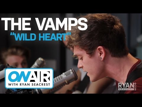 """The Vamps - """"Wild Heart""""   On Air with Ryan Seacrest"""