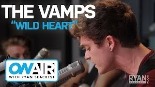 "The Vamps - ""Wild Heart"" 