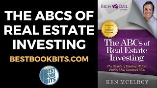 Ken McElroy: The ABCs of Real Estate Investing Book Summary