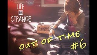 out of time_ Life is strange #6  ITA gameplay (walkthrough)