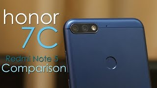 Honor 7C review and Honor 7C vs Redmi Note 5 Comparison