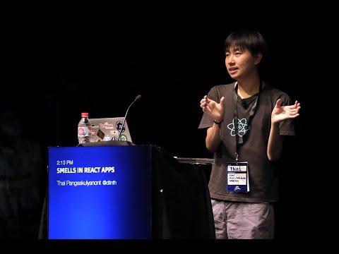 Thai Pangsakulyanont: Smells In React Apps - JSConf.Asia 2018