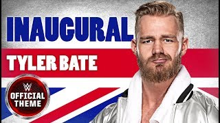 Tyler Bate - Inaugural (Entrance Theme)