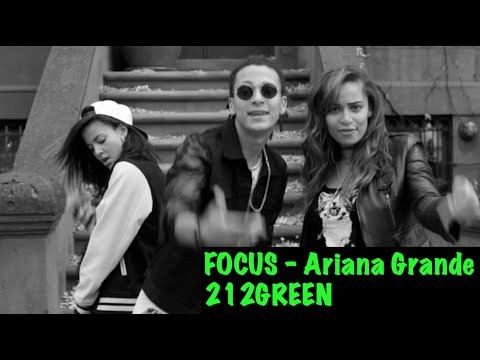 FOCUS - Ariana Grande (Remixed by 212GREEN)