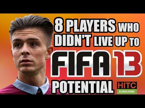 8 Players Who Didn\'t Live Up To Their FIFA 13 Potential