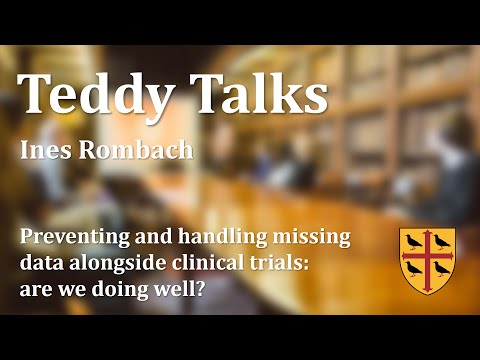Teddy Talks: Preventing And Handling Missing Data Alongside Clinical Trials - Ines Rombach