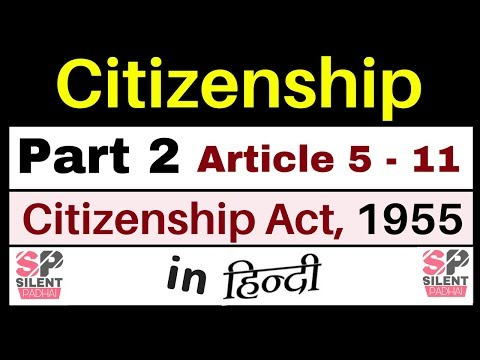 Citizenship | Article 5 -11 of Indian Constitution in hindi/ Indian Polity by Lakshmikant | IAS/USPC