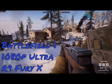 Battlefield 1 | AMD R9 Fury X | 1080p Ultra | i5-6600k @4.7GHz #PGNETWORK