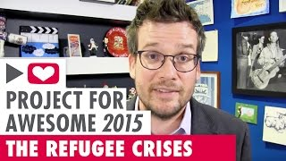 The Refugee Crises: Project for Awesome 2015