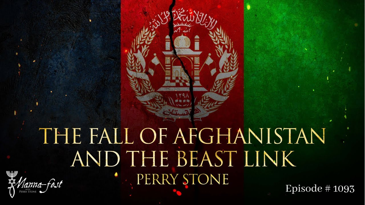 Download The Fall of Afghanistan and the Beast Link | Episode # 1093 | Perry Stone