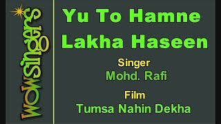 Yu To Hamne Lakha haseen - Hindi Karaoke - Wow Singers