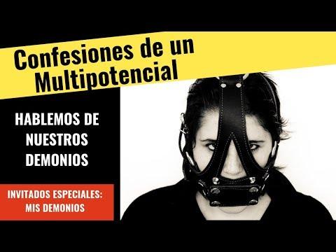 Confesiones de un Multipotencial. 006. Hablemos de nuestros demonios. Feat. Mis demonios