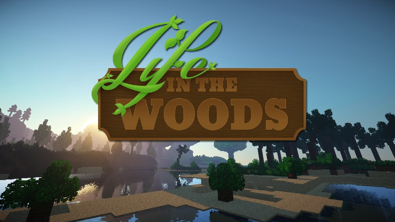 Life In The Woods Modpack