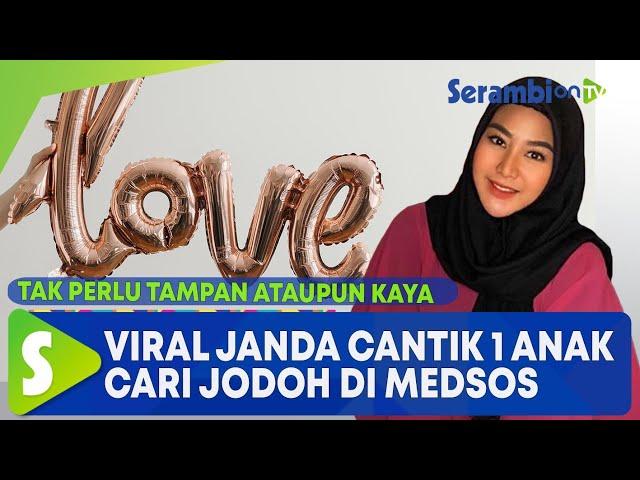 Janda Cantik 1 Anak Cari Jodoh Di Medsos Syaratnya Tak Ribet Malah Bikin Netizen Salfok Serambi Indonesia