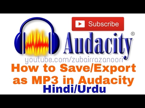How to save / export file as MP3 in Audacity | Hindi / Urdu
