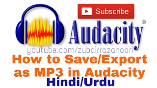 How to save export file as MP3 in Audacity Hindi Urdu