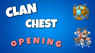 Clan Chest Opening. Will I get a legendary!?. CLASH ROYALE.