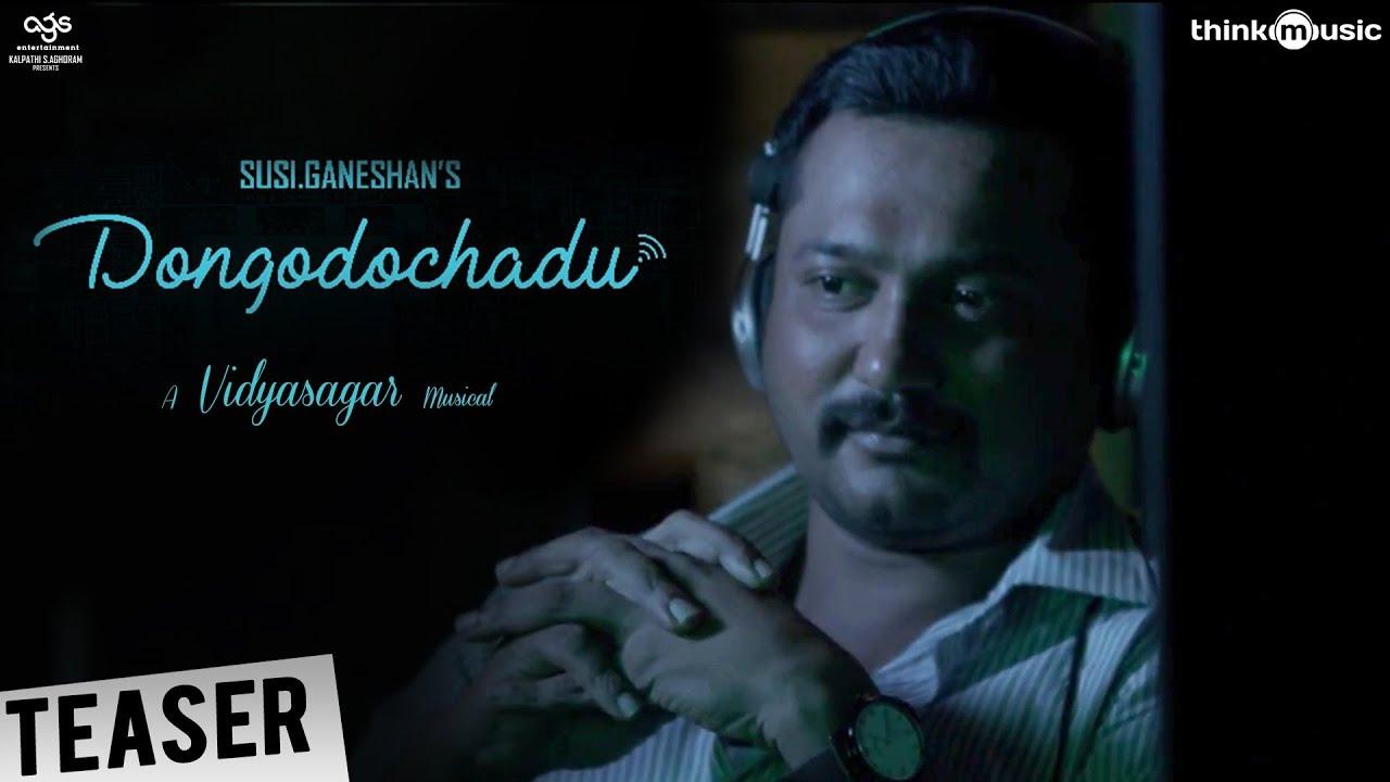 Dongodochadu Official Teaser | Susi Ganeshan | Bobby Simha, Amala Paul, Prasanna | Vidyasagar