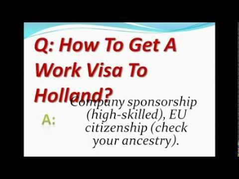 How To Get A Work Visa To Holland?