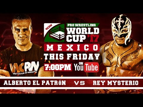 Pro Wrestling World Cup: Mexico Qualifier (feat. Rey Mysterio vs Alberto El Patron)