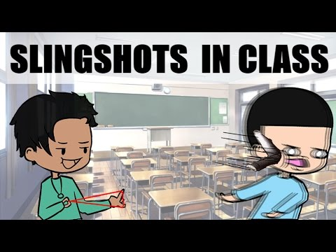 Slingshots in Class