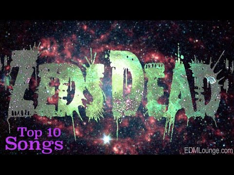 Top 10 Zeds Dead Songs (Dubstep, Download Links)