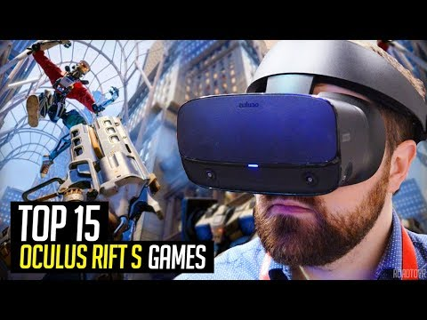 Top 15 Oculus Rift S Games You Need To Play!
