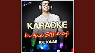 Gotta Find You (In the Style of Joe Jonas) (Karaoke Version)