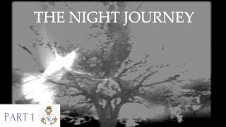 THE NIGHT JOURNEY - WHAT DID I GET INTO?!? Gameplay Walkthrough PART 1