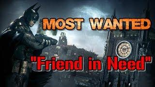 """Batman: Arkham Knight"" Walkthrough (Hard), Most Wanted: Friend in Need"
