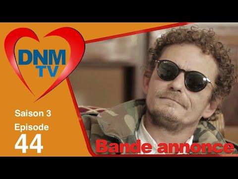 Dinama Nekh saison 3 épisode 44 : La bande annonce