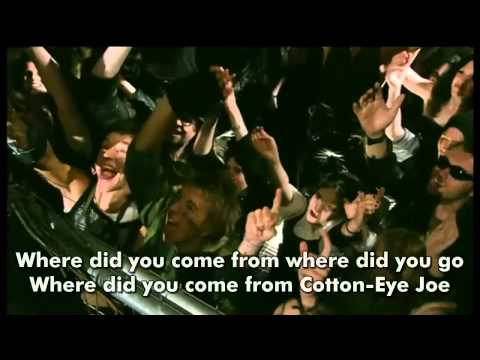 Rednex   Cotton Eye Joe 2002 Official 720p w HardCoded LYRICS