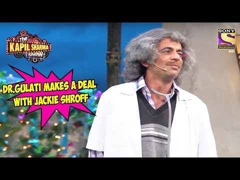 Dr. Gulati Makes A Deal With Jackie Shroff – The Kapil Sharma Show